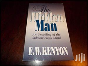 The Hidden Man -E.W Kenyon   Books & Games for sale in Nairobi, Nairobi Central