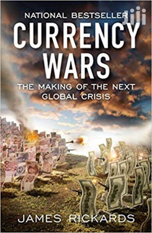 Currency Wars-james Rickards