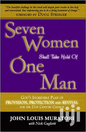Seven Women Shall Take Hold Of One Man John Louis | Books & Games for sale in Nairobi, Nairobi Central