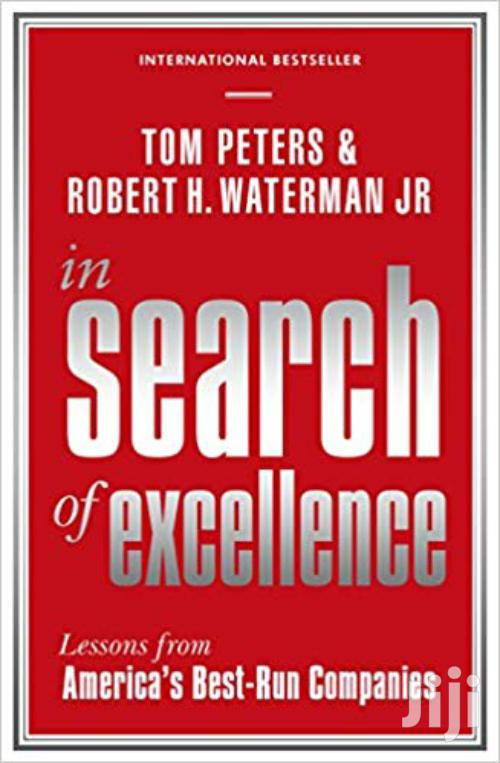 In Search Of Excellence- Tom Peters And Robert Waterman