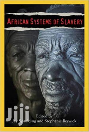 African Systems Of Slavery -jay Spaulding   Books & Games for sale in Nairobi, Nairobi Central