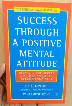 Success Through a Positive Mental Attitude- Napoleon Hill | Books & Games for sale in Kiambu, Juja