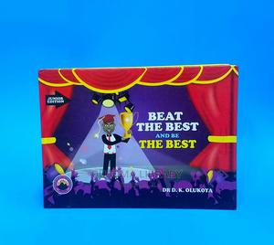 Beat the Best and Be the Best - Dr. D. K. Olukoya | Books & Games for sale in Tana River, Bura