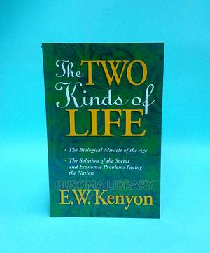 Two Kinds of Life- E W Kenyon   Books & Games for sale in Nairobi, Kilimani