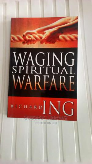 Waging Spiritual Warfare -  Richard Ing   Books & Games for sale in Kiambu, Juja