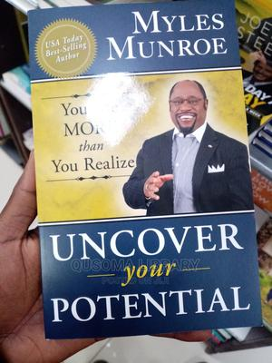 Uncover Your Potential- Dr. Myles Munroe | Books & Games for sale in Kiambu, Juja