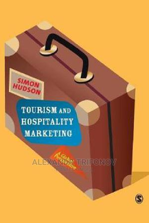Tourism And Hospitality Marketing: A Global Perspective | Books & Games for sale in Nairobi, Nairobi Central