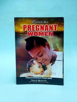 Aprayer for PREGNANT WOMEN -   Tella Olayeri   Books & Games for sale in Nakuru, Naivasha