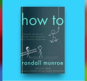 How to -   Randall Munroe | Books & Games for sale in Kajiado, Kitengela