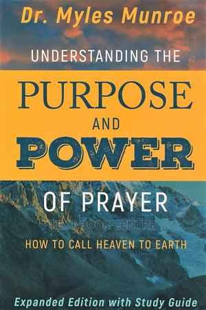 Understanding The Purpose And Power Of Prayer | Books & Games for sale in Nairobi, Nairobi Central