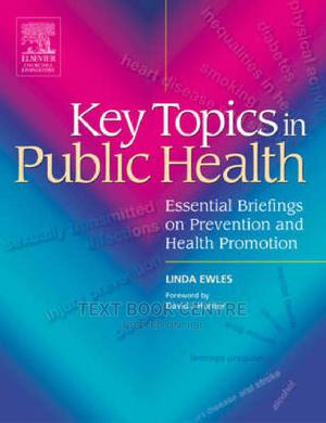 Key Topics In Public Health: Essential Briefings On Prevention And Health... | Books & Games for sale in Nairobi, Nairobi Central