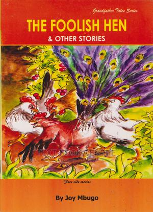 Foolish Hen & Other Stories | Books & Games for sale in Nairobi, Nairobi Central