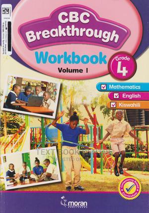 Moran CBC Breakthrough Workbook Volume 1 Grade 4 | Books & Games for sale in Nairobi, Nairobi Central