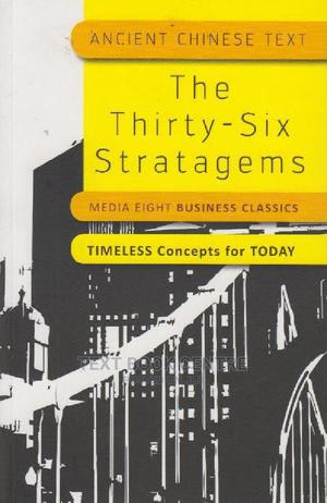 The Thirty-six Stratagems (Media Eight Business Classics )   Books & Games for sale in Nairobi, Nairobi Central