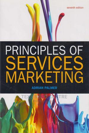 Principles Of Servises Marketing 7ED | Books & Games for sale in Nairobi, Nairobi Central