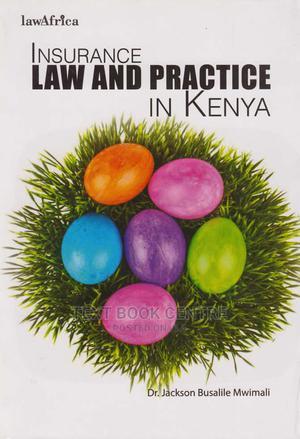 Insurance Law And Practice In Kenya   Books & Games for sale in Nairobi, Nairobi Central