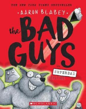 The Bad Guys In Superbad (Bad Guys #8), Volume 8   Books & Games for sale in Nairobi, Nairobi Central