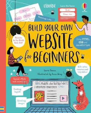 Usborne Build Your Own Website For Beginners | Books & Games for sale in Nairobi, Nairobi Central