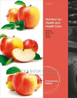 Nutrition For Health And Health Care 4th Edition | Books & Games for sale in Nairobi, Nairobi Central