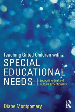 Teaching Gifted Children With Special Educational Needs: Supporting Dual And... | Books & Games for sale in Nairobi, Nairobi Central