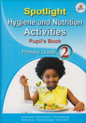 Spotlight Hygiene And Nutrition Primary Grade 2 | Books & Games for sale in Nairobi, Nairobi Central
