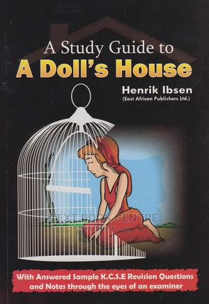 A Study Guide To A Doll's House | Books & Games for sale in Nairobi, Nairobi Central