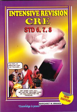 Intensive Revision CRE Std 6, 7 & 8 6ED | Books & Games for sale in Nairobi, Nairobi Central