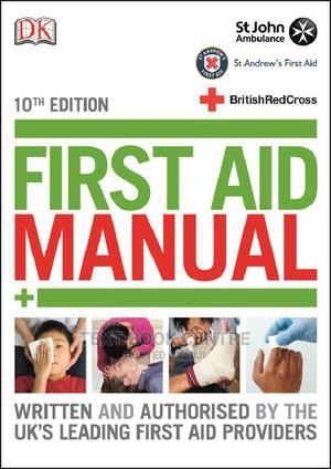 Dk-first Aid Manual 10ED | Books & Games for sale in Nairobi, Nairobi Central