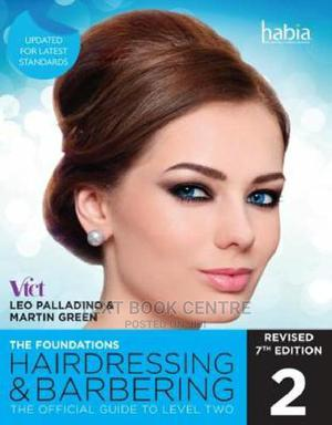 Hairdressing And Barbering, The Foundations: The Official Guide To Level 2 | Books & Games for sale in Nairobi, Nairobi Central
