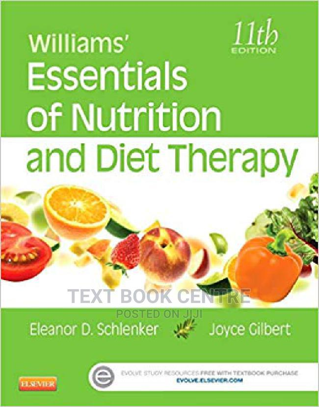 Archive: Williams' Essentials Of Nutrition And Diet Therapy 11ED