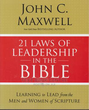 21 Laws Of Leadership In The Bible: Learning To Lead From The Men And Women...   Books & Games for sale in Nairobi, Nairobi Central