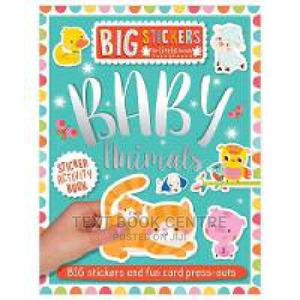 Big Stickers For Little Hands: Baby Animals   Books & Games for sale in Nairobi, Nairobi Central