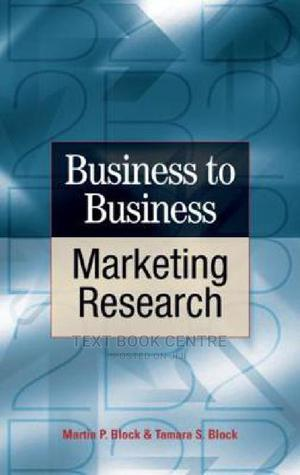 Business-to-business Marketing Research | Books & Games for sale in Nairobi, Nairobi Central
