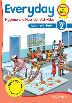 Everyday Hygiene And Nutrition Activities Grade 2 | Books & Games for sale in Nairobi, Nairobi Central