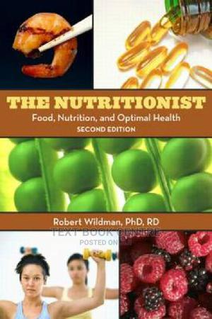 The Nutritionist: Food, Nutrition, And Optimal Health, 2nd Edition | Books & Games for sale in Nairobi, Nairobi Central