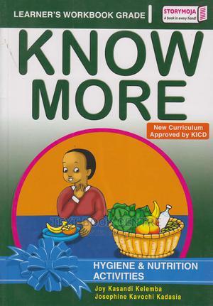 Storymoja Know More Hygiene & Nutrition Grade1 | Books & Games for sale in Nairobi, Nairobi Central