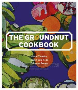 The Groundnut Cookbook | Books & Games for sale in Nairobi, Nairobi Central