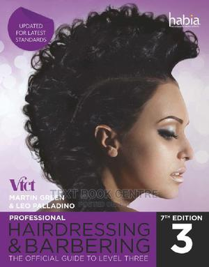 Professional Hairdressing & Barbering 3  7ED   Books & Games for sale in Nairobi, Nairobi Central