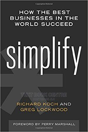 Simplify: How The Best Businesses In The World Succeed   Books & Games for sale in Nairobi, Nairobi Central