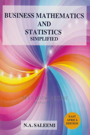 Business Mathematics And Statistics Simplified   Books & Games for sale in Nairobi, Nairobi Central