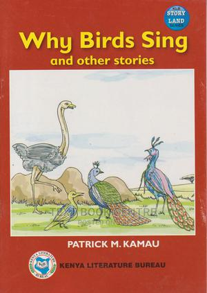 Why Birds Sing And Other Stories | Books & Games for sale in Nairobi, Nairobi Central