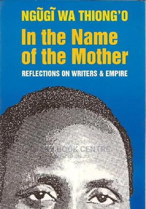 In The Name Of The Mother | Books & Games for sale in Nairobi, Nairobi Central