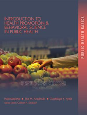 Introduction To Health Promotion & Behavioral Science In Public Health | Books & Games for sale in Nairobi, Nairobi Central