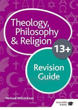 Theology Philosophy And Religion For 13+ Revision Guide   Books & Games for sale in Nairobi, Nairobi Central