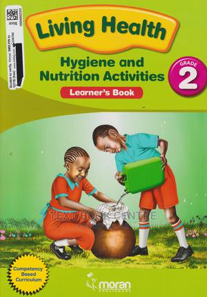 Moran Living Health Hygiene And Nutrition GD2 | Books & Games for sale in Nairobi, Nairobi Central