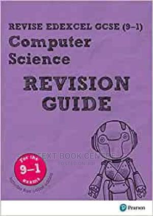 Revise Edexcel GCSE (9-1) Computer Science Revisio   Books & Games for sale in Nairobi, Nairobi Central