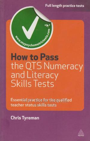 How To Pass The QTS Numeracy And Literacy Skills | Books & Games for sale in Nairobi, Nairobi Central