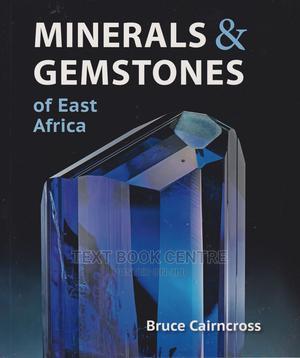 Minerals & Gemstones Of East Africa (Struik)   Books & Games for sale in Nairobi, Nairobi Central