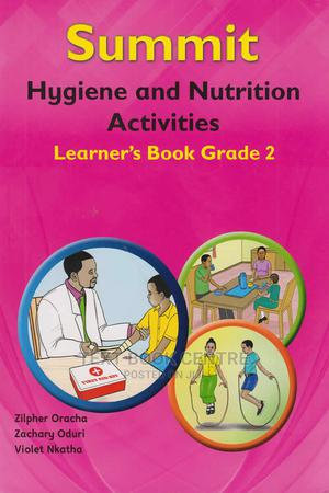 Summit Hygiene And Nutrition Activities Learner's Book Grade 2 | Books & Games for sale in Nairobi, Nairobi Central