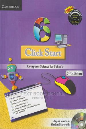 Click Start 6 Computer Science For Schools   Books & Games for sale in Nairobi, Nairobi Central